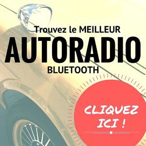 trouvez le meilleur autoradio bluetooth